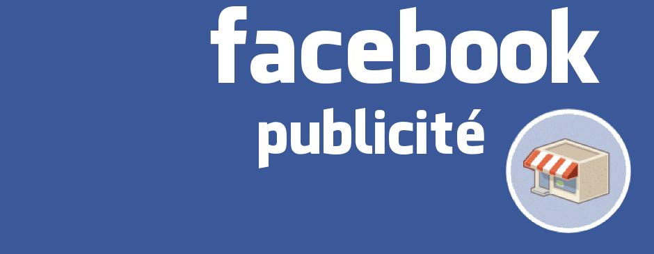 faire de la pub sur facebook